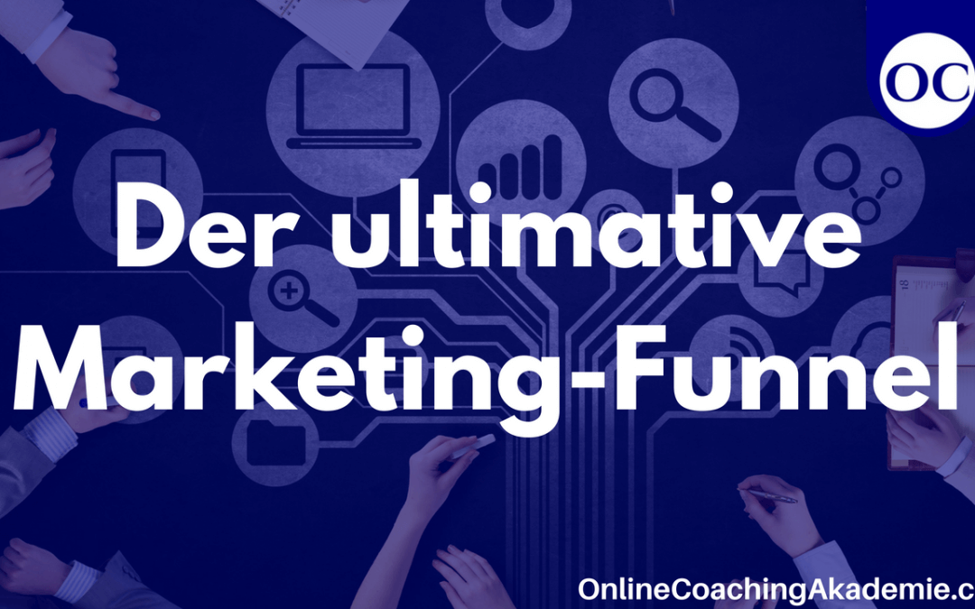Der ultimative Marketing-Funnel…?
